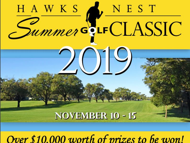Hawks Nest Summer Golf Classic – November 10th to 15th – Book Your Accommodation Here